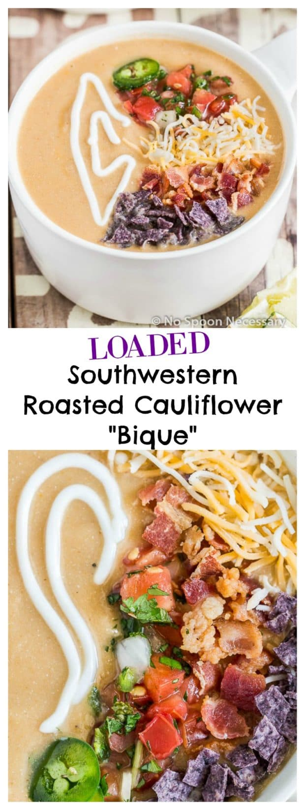 Loaded Southwest Roasted Cauliflower Bisque- 1