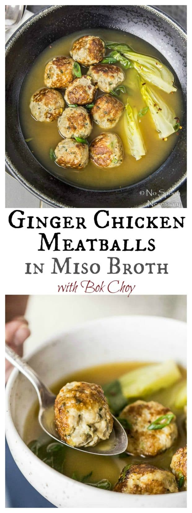 Ginger Chicken Meatballs with Bok Choy in Miso Broth- long pin2