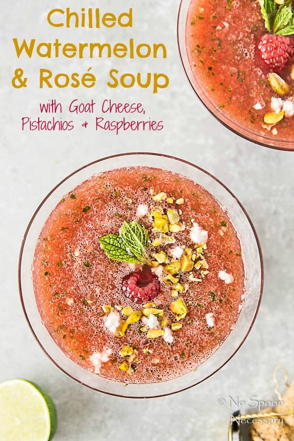 Chilled Watermelon & Rose Soup {with goat cheese & pistachios}- short...