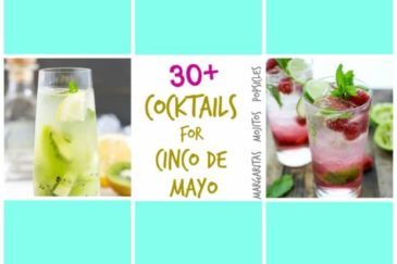 30+ Cocktails for Cinco de Mayo {or any Mexican Themed Party}