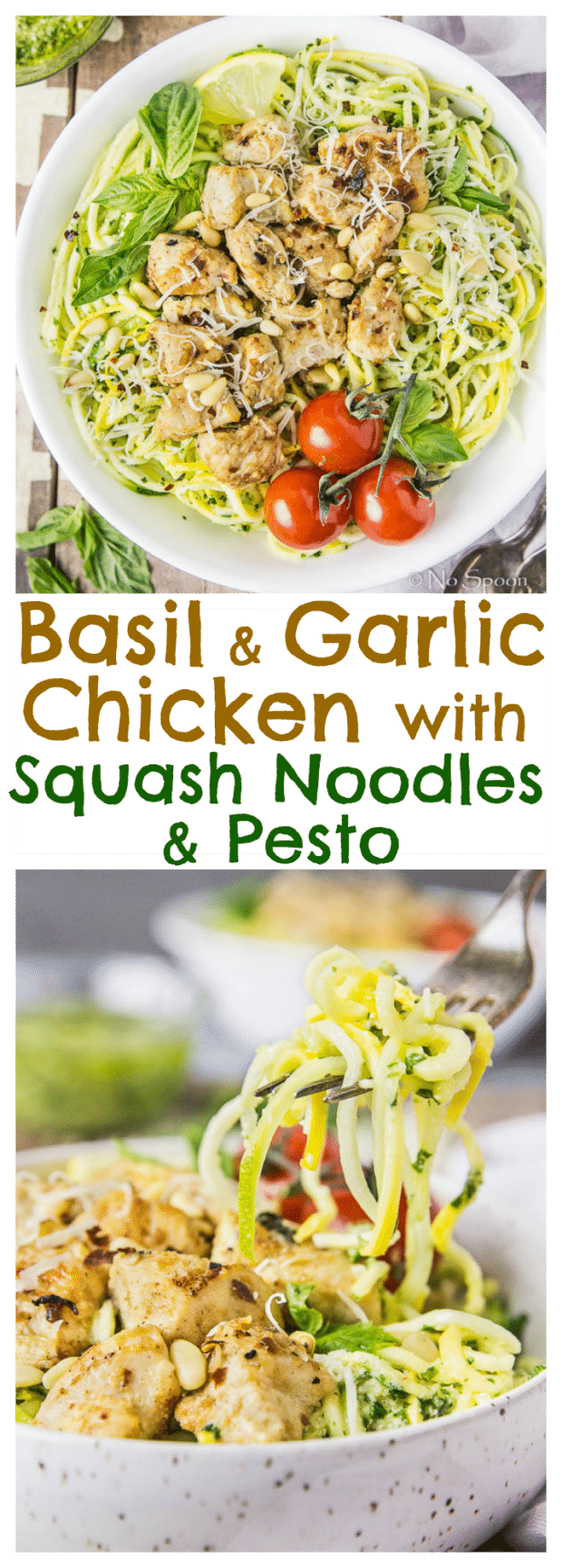 Garlic-Basil Chicken & Summer Squash Noodles with Pesto- long pin1