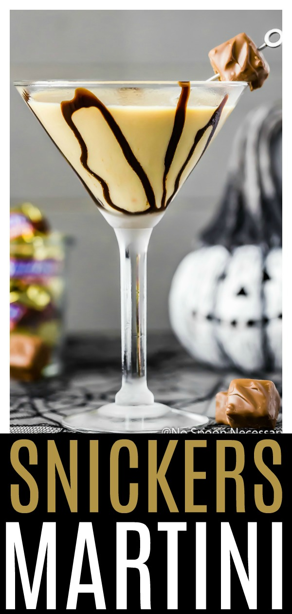 Snickertini Snickers Chocolate Martini No Spoon Necessary