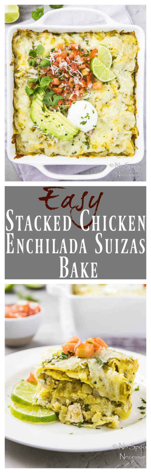 Easy Stacked Enchilada Suizas Bake