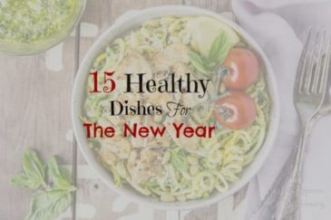 My Favorite Healthy Dishes For The New Year