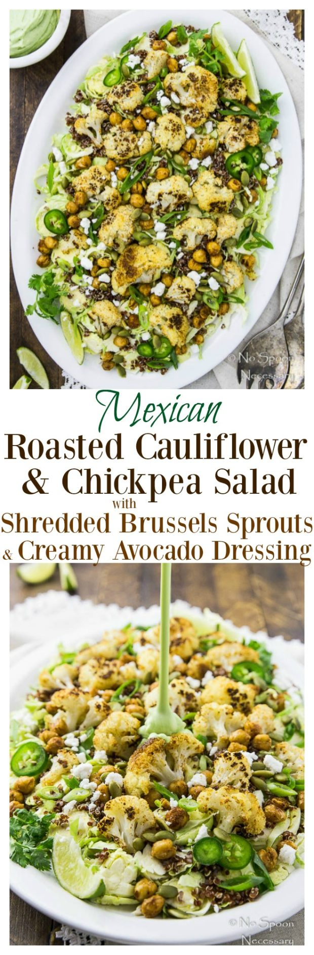 Mexican Roasted Cauliflower & Chickpea Salad with Shredded Brussels Sprouts & Creamy Avocado Dressing #Vegetarian #Healthy