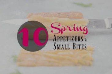 10 Spring Appetizers and Small Bites
