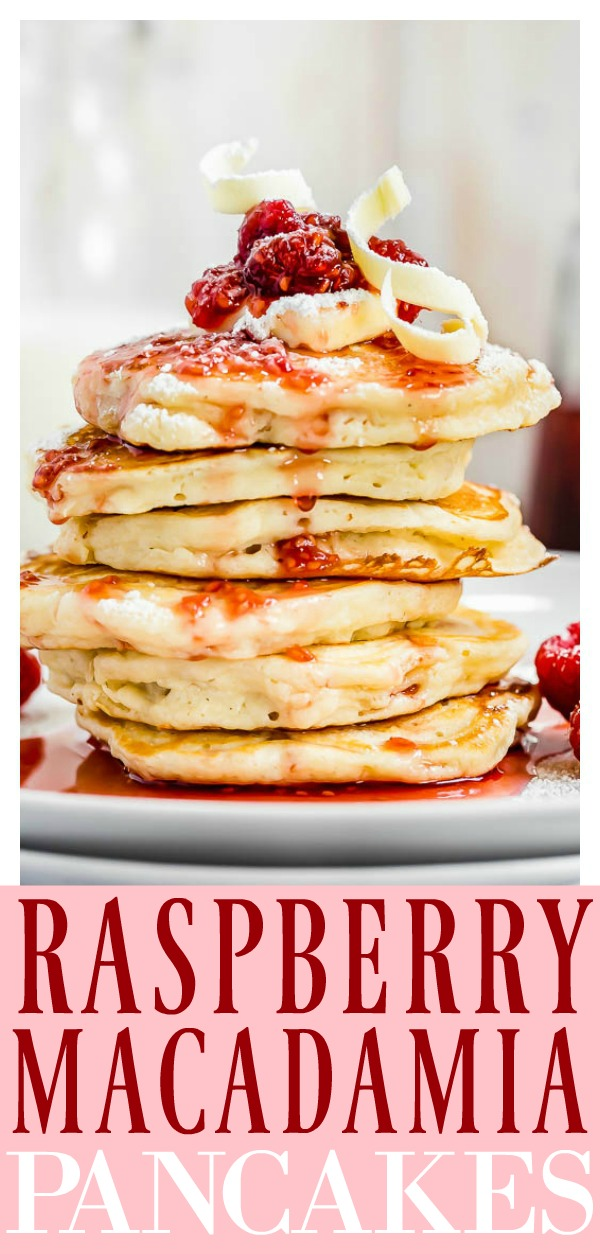 Macadamia Nut Pancakes   Fluffy, buttery pancakes packed with rich macadamia nuts, drizzled with a homemade raspberry maple syrup and garnished with shaved white chocolate. These Macadamia Nut Pancakes are what Sunday brunch is all about! #breakfast #brunch #macadamia #nut #pancakes #homemade #raspberry #maple #syrup #recipe