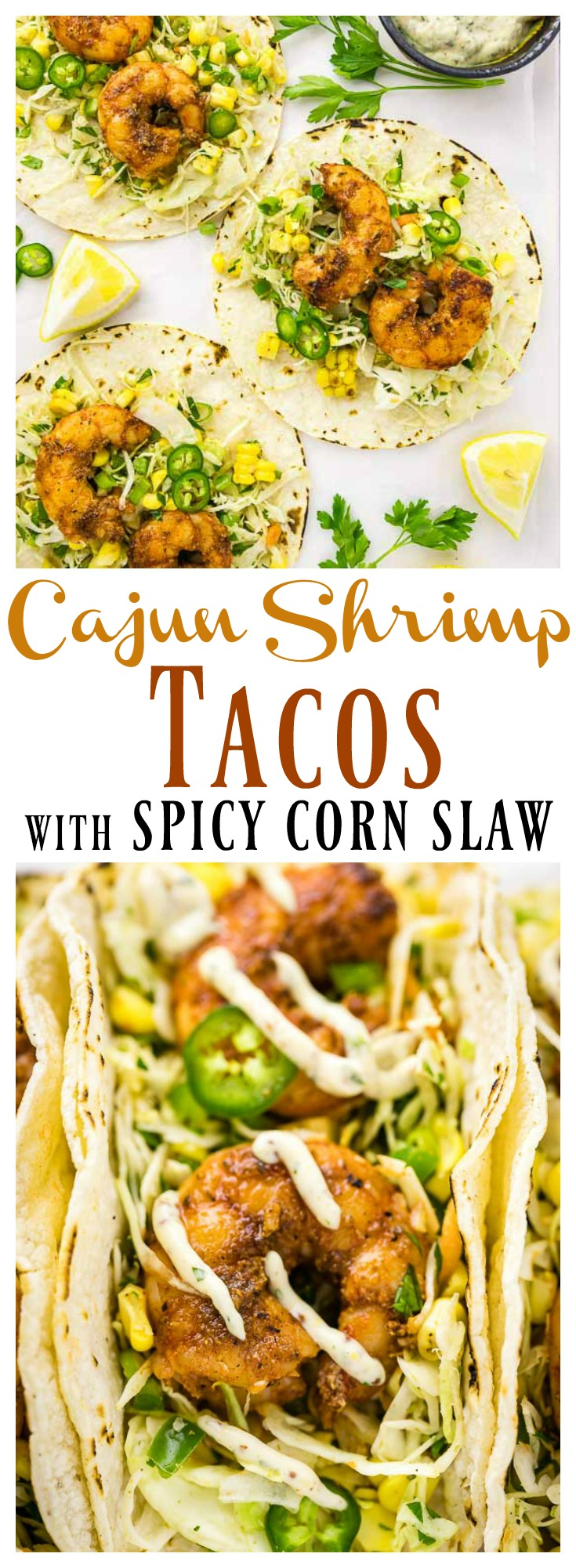 Cajun Shrimp Tacos with Spicy Corn Slaw & Remoulade