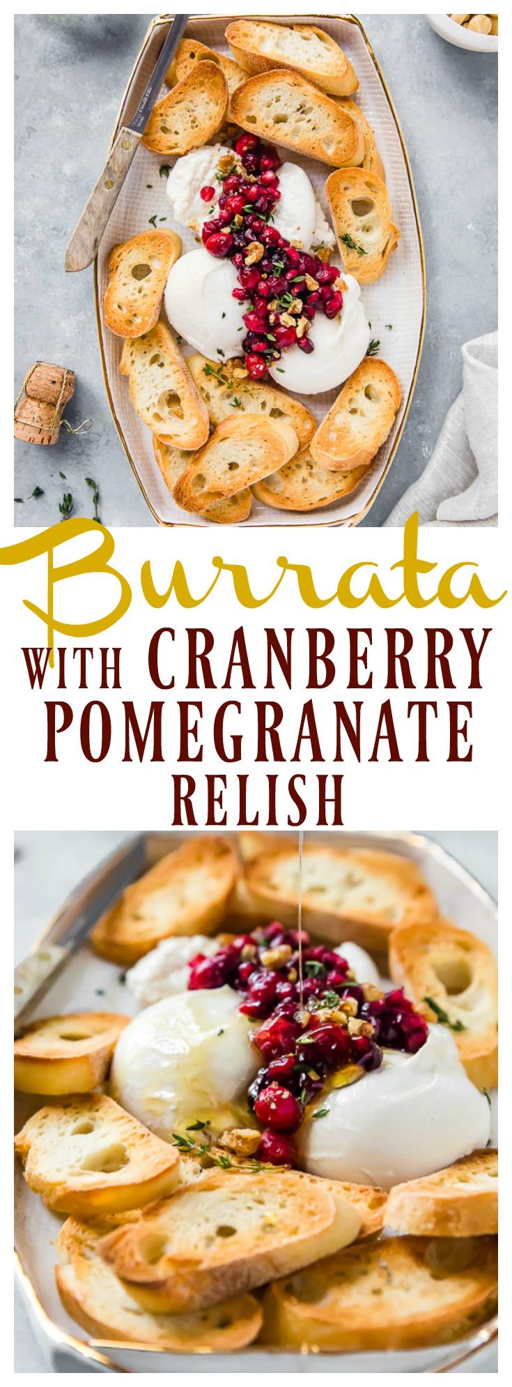 Burrata with Cranberry-Pomegranate Relish