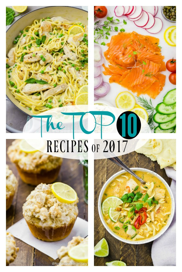"Collage of 4 photos with a white circular overlay in the middle with the words ""the top 10 recipes of 2017"" written on the overlay."
