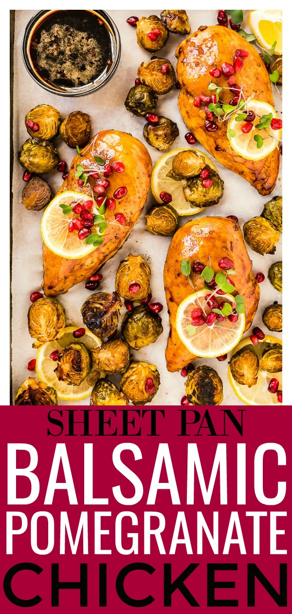 Sheet Pan Balsamic-Pomegranate Chicken & Brussels Sprouts | Only 8 ingredients and 35 minutes, from prep to finish!Loaded with sweet and sour flavor, plus easy to prepare, this delicious one-pan meal is a weeknight dinner winner!  #sheetpan #chicken #brussels #easy #recipe