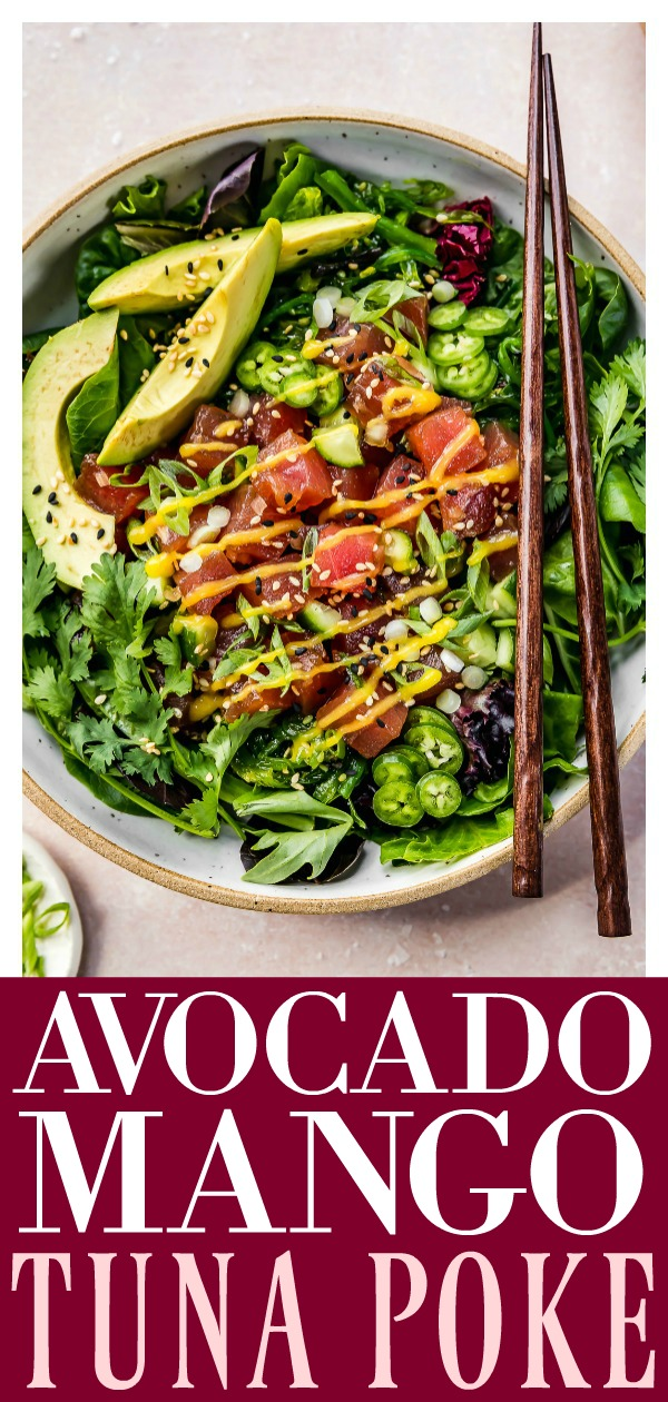 This Avocado Mango Tuna Poke Salad Bowl recipe swaps out sushi rice for greens and is essentially a 'how-to' build your own healthy ahi poke bowl!  Complete with optional toppings, add-ins and a ridiculously easy to make mango dressing, this salad is perfect for lunches or easy, light dinners! #quick #easy #healthy #avocado #mango #tuna #poke #pokebowl #salad #how-to #recipe