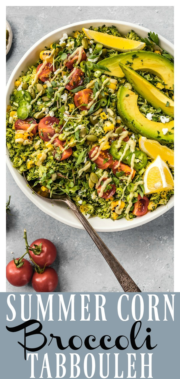 This Summer Corn & Broccoli Tabbouleh is a delicious twist on the traditional salad!Fiber-rich broccoli rice mixed with sweet corn, plump tomatoes, creamy goat cheese, fresh herbs and creamy jalapeno hummus dressing.It's healthy, nutritious, filling and perfect for lunch or dinner! #broccoli #corn #tomato #tabbouleh #tabbouli #easy #summer #side #salad #healthy #recipe #vegetarian