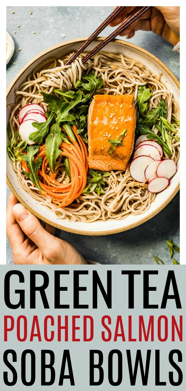 This Green Tea Poached Salmon Soba Noodles bowl is healthy, nutritious and seriously satisfying! Easy to make and even easier to devour, this warming dish is guaranteed to soothe your soul! #healthy #salmon #soba #noodles #easy #recipe