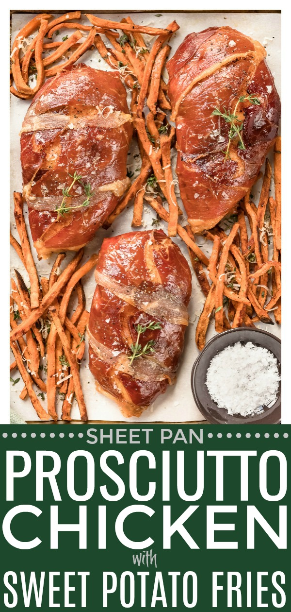 This Sheet Pan Brown Sugar Prosciutto Wrapped Chicken with Sweet Potato Fries easy to make and only requires 9 ingredients! It's perfect for busy weeknights or holiday entertaining! #prosciutto #chicken #sweet #potato #fries #recipe